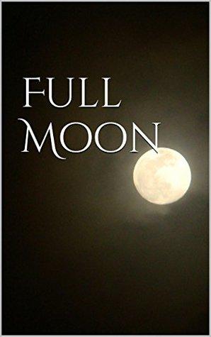 Full Moon  by  Deborah Humphries