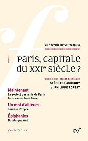 La Nouvelle Revue Française (n° 611) - Paris, capitale du XXIe siècle ? (Février 2015) COLLECTIFS