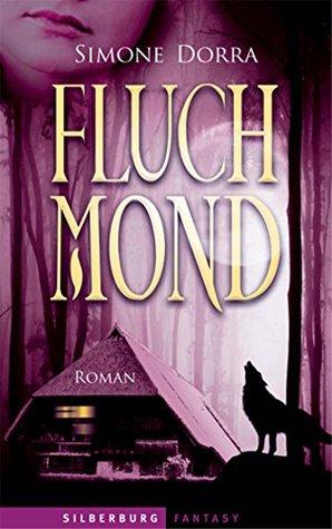 Fluchmond: Roman  by  Simone Dorra