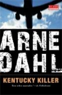 Kentucky Killer Arne Dahl
