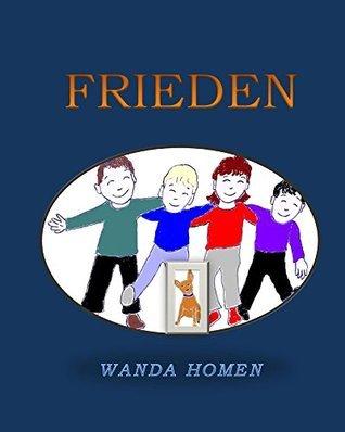 Frieden (Minpin Series Book 4) Wanda Homen