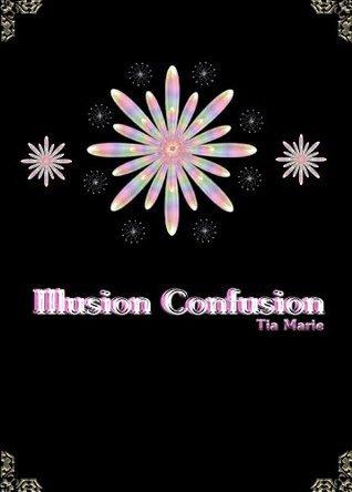 Illusion Confusion Tia Marie
