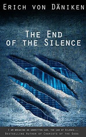 The End of the Silence Erich von Daniken