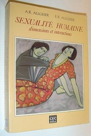 Sexualité humaine: dimensions et interactions  by  Albert Richard Allgeier
