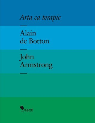 Arta ca terapie Alain de Botton