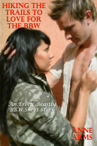 Hiking The Trails To Love For The BBW Anne Arms