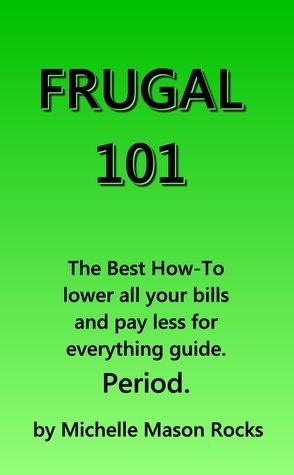 Frugal 101 Michelle Mason Rocks