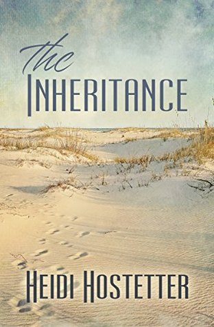 The Inheritance Heidi Hostetter
