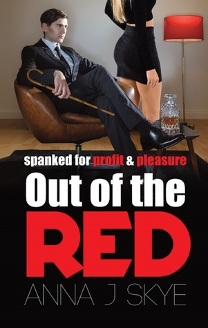 Out Of The Red  by  Anna J Skye