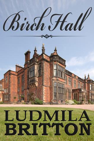 Birch Hall  by  Ludmila Britton