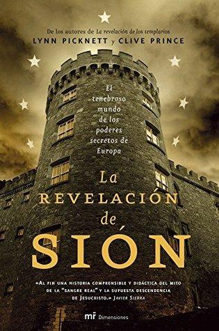La revelación de Sión: El tenebroso mundo de los poderes secretos de Europa  by  Clive Prince