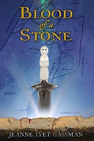 Blood of a Stone  by  Jeanne Lyet Gassman