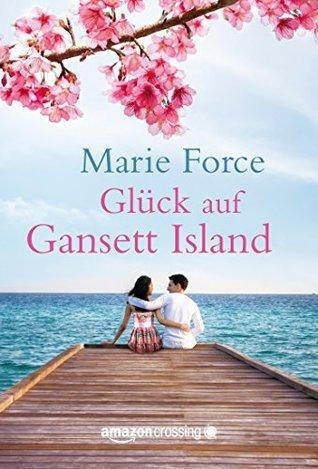 Glück auf Gansett Island (Die McCarthys #4) Marie Force