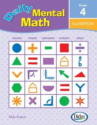 Daily Mental Math, 2nd Edition (Grade 5)  by  Eddy Krajcar