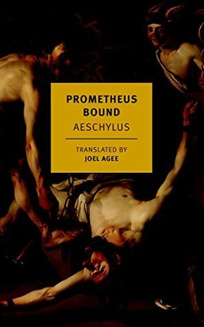 Prometheus Bound (New York Review Books Classics)  by  Aeschylus