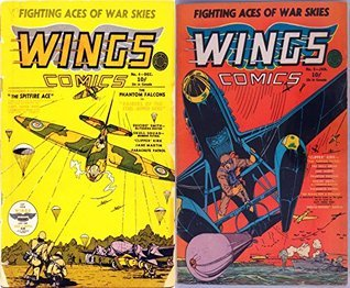 Wings Comics. Issues 4 and 5. Fighting aces of war skies. Fearures the spitfire ace, phantom falcons, suicide smith, clipper kirk, torpedo patrol and more. Golden Age Digital Comics Military and War Golden Age Military and War Comics