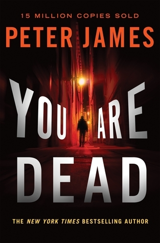 You Are Dead (Roy Grace, #11)  by  Peter James
