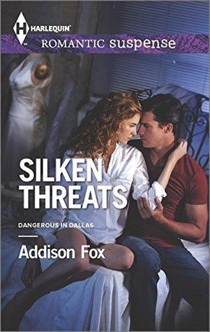 Silken Threats  by  Addison Fox