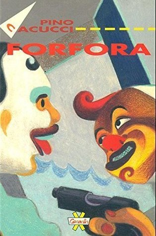 Forfora e altri racconti  by  Pino Cacucci
