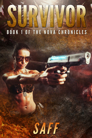 Survivor (The Nova Chronicles #1)  by  Saff