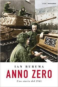 Anno Zero: Una storia del 1945  by  Ian Buruma
