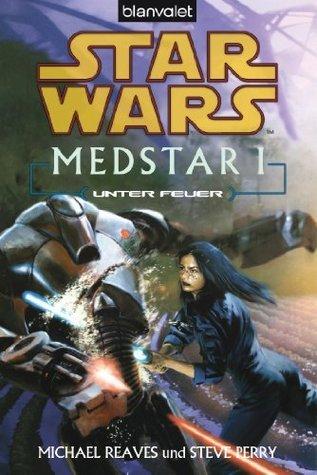 Star Wars MedStar 1: Unter Feuer Michael Reaves