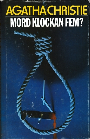 Mord klockan fem? (Hercule Poirot, #30)  by  Agatha Christie