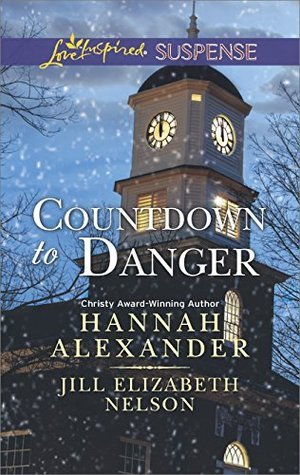 Countdown to Danger: Alive After New Year/New Years Target Hannah Alexander