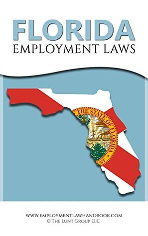 Florida Employment Laws  by  Drew Lunt
