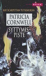 Syttymispiste  by  Patricia Cornwell