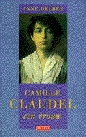 Camille Claudel: een vrouw  by  Anne Delbée