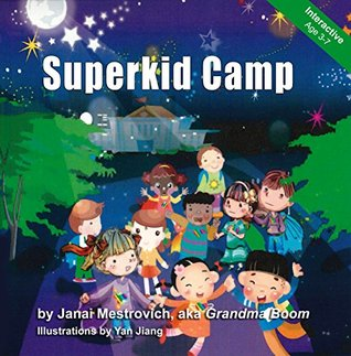 Superkid Camp (Superkid Power Series)  by  Janai Mestrovich