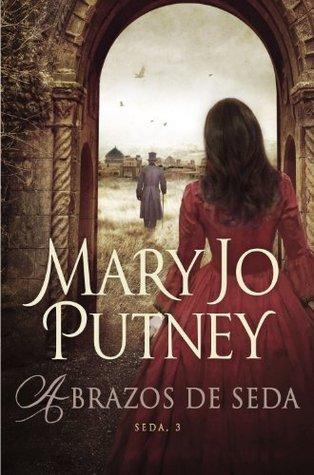 Abrazos de seda (Seda 3)  by  Mary Jo Putney