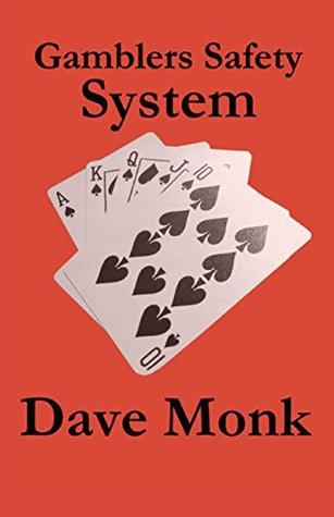 Gamblers Safety System Dave Monk
