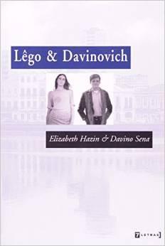 Lêgo & Davinovich  by  Davino Sena