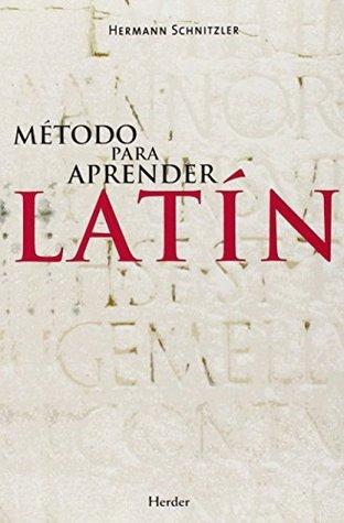Metodo para aprender latin  by  Hermann Schnitzler