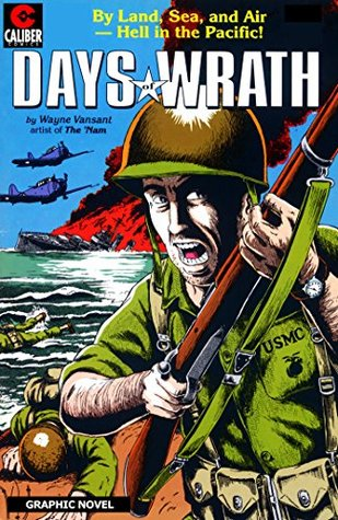 Days of Wrath (Graphic Novel)  by  Wayne Vansant