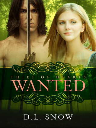Thief of Hearts: Wanted D.L. Snow