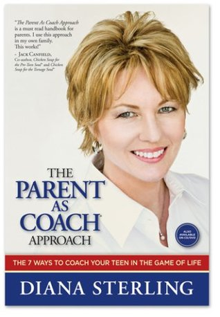 The Parent As Coach Approach  by  Diana Sterling