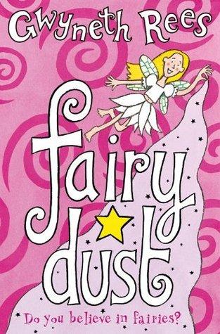 Fairy Dust (Fairies, #1) Gwyneth Rees