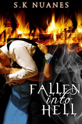Fallen Into Hell (Disease of the Souls Book 1)  by  S.K Nuanes