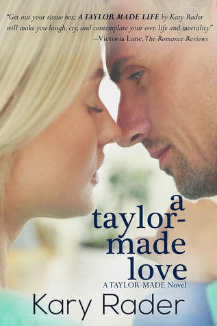 A Taylor-Made Love (Taylor-Made, #2)  by  Kary Rader