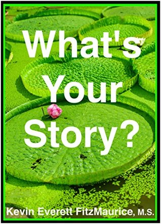 Whats Your Story? Kevin FitzMaurice