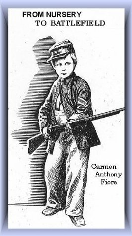 From Nursery to Battlefield Carmen Anthony Fiore