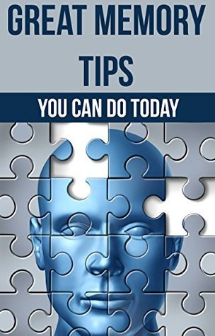 Great Memory Tips You Can Do Today: Mark Sams