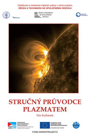 Stručný průvodce plazmatem Petr Kulhánek