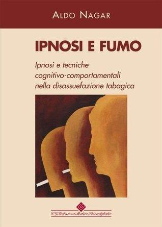 Ipnosi e fumo Aldo Nagar