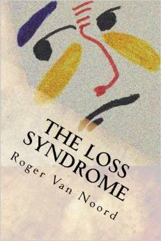 The Loss Syndrome  by  Roger Van Noord