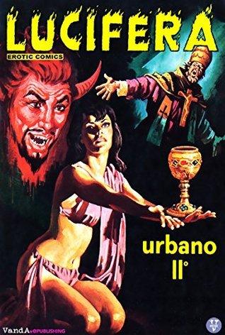 Lucifera n. 21: Urbano II° Renzo Barbieri