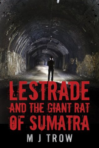 Lestrade and the Giant Rat of Sumatra  by  M.J. Trow